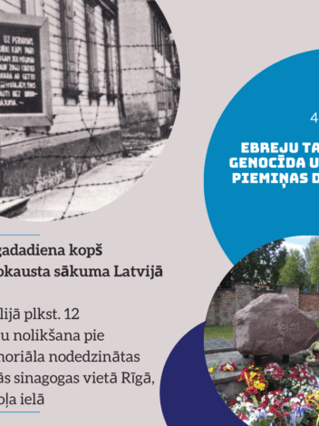 4 July – Commemoration day on the victims of genocide against the Jews in Latvia